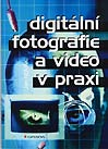 digitalni fotografie a video v praxi